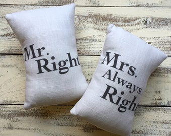 Mr. Right & Mrs. Always Right Throw Pillows