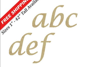 Unfinished Wooden Lowercase Letters in the LUCIDA CALIGRAPHY Font Style