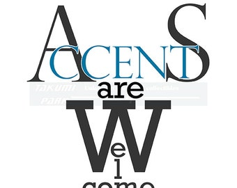 Accents Art Welcome Quote Art print, Home Decor, Word Art Print, Typographic Welcome Art Print, Entryway Quote Print, Living Room Art Print