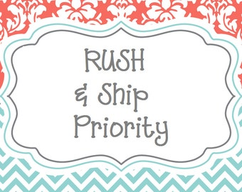 RUSH AND SHIP - Priority