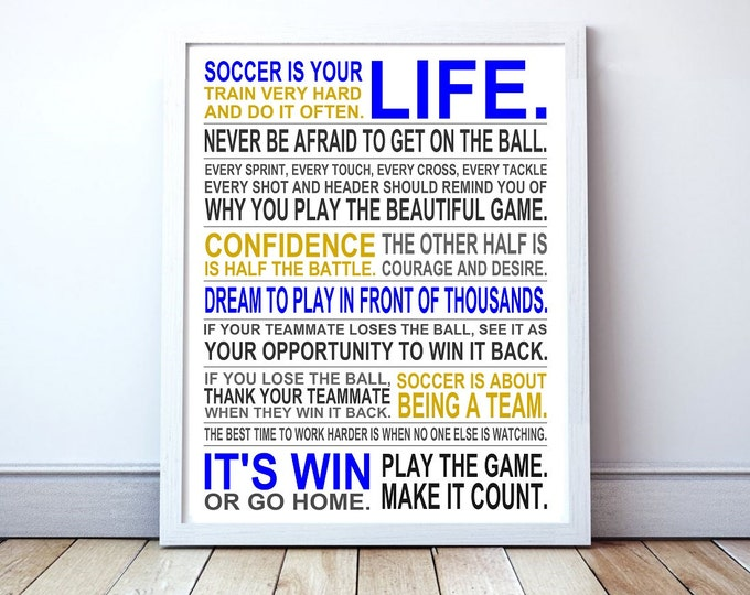 Soccer Is Your Life - Custom Manifesto Poster Print