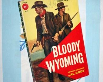 Bloody Wyoming, 1958 Avon book