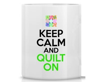 Keep Calm Quilt On Pinwheels Pencil Holder - keep calm quilt pen cup - desk accessory gift for quilter