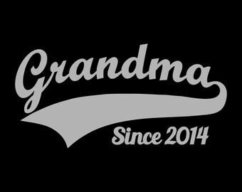Grandma Since 2014