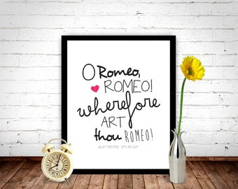 William Shakespeare - Romeo and Juliet, Shakespeare Quote, Quote Print, Wall Decor, Home Decor, Typography Print