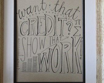 Show Your Work Hand Lettered Print