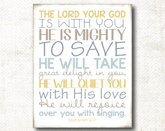 Instant Download | The Lord your God is with you, He is mighty to save, Scripture Art Print (C48)