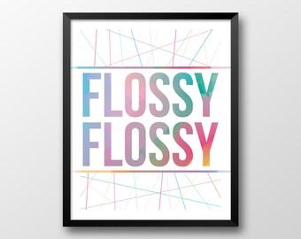 Bathroom Printable Art, Flossy Flossy, Rainbow Colors Art, Children's Art Print, Dental Floss Art, Instant Download