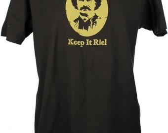 Keep It Riel Custom Screen Printed Men's T Shirt