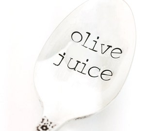 Olive Juice Spoon - Hand Stamped Vintage Silverware, gift under 20, love spoon, anniversary gift, I love you spoon