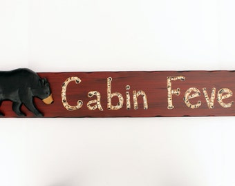 Lodge sign, Cabin Sign, Rustic sign, Cabin Fever