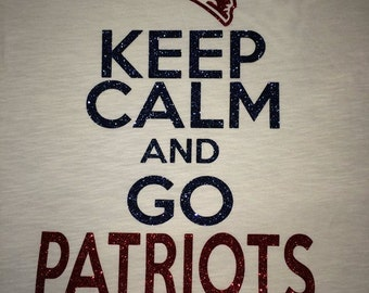 Women's Keep Calm and Go Patriots  Glitter Shirt
