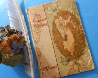 The Secret of a Happy Day Book of Poems F.R. Havergal