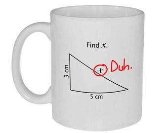 Find X mug - math problem funny white ceramic coffee or tea mug