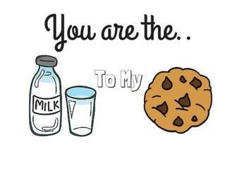 Instant Download!! Milk to my Cookies  Valentine Card