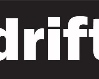 "DRIFT in brackets 7"" Vinyl Decal Widow Sticker for Car, Truck, Motorcycle, Laptop, Ipad, Window, Wall, ETC"