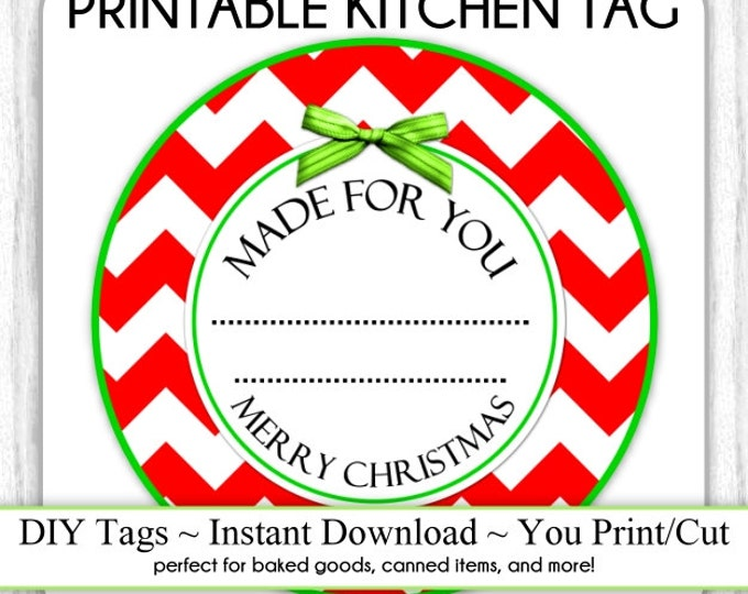 Kitchen Printable Tag, Christmas Canning Label, Instant Download Made for You Printable Tag, DIY canning tags, DIY baked goods label