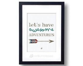 Let's Have AWESOME Adventures! Instant Download digital Illustration