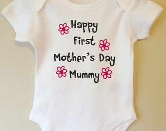 Happy First Mother's Day Mummy baby body/vest/bodysuit