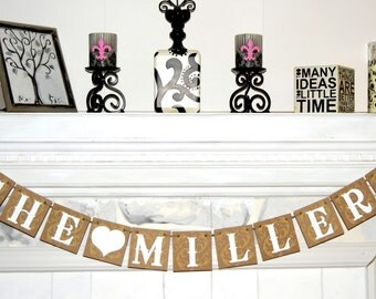 The Millers  - Wedding Banner - Banners -  Photo Prop  Bachelorette Banner CUSTOMIZE YOUR NAME