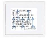 Psalm 127; Art Print, [Children are a Blessing] Hostess gift, birthday gift, christmas gift