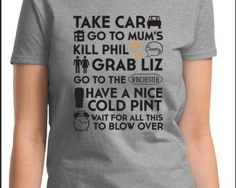 SHAUN of THE DEAD The Plan Women's Men's Kid's Sizes T-Shirt Zombie Apocalypse Simon Pegg
