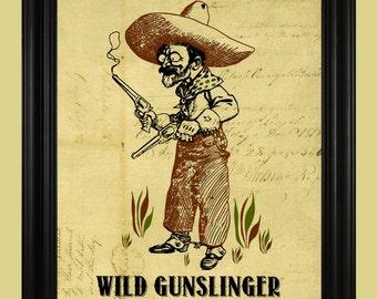 Old West Gunfighter Illustration, Wild Gunslinger Art Print, Funny Wild West Poster, Crazy Cowboy Sign