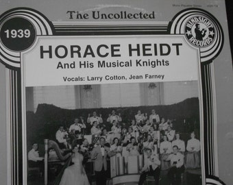 Horace Heidt and His Musical Knights - The Uncollected - vinyl record