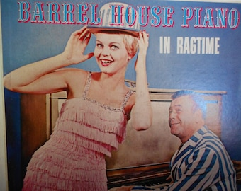 Piano Pete - Barrel House Piano - In Ragtime- vinyl record