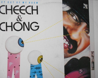 Cheech and Chong - Get out Of My Room- vinyl record