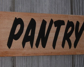 PANTRY, 4 X 13 inches, Kitchen, Made from recycled wood,  Wooden sign
