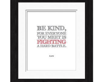 Plato Quote - Be Kind