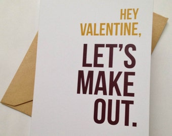 Funny Valentine's Day Card - Humor Valentine for Him - Naughty Valentine - Let's Make Out