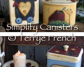 Simplify Cannisters - by Terrye French, E-Pattern