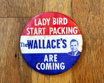 George Wallace Political Memorabilia Button