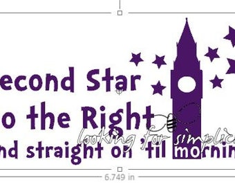 Second Star to the Right and Straight on 'til Morning  w/ Big Ben & Stars Quote Decal /Sticker
