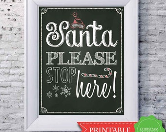 Santa Please Stop Here Christmas Chalkboard Print 8 x 10 - PRINTABLE PDF