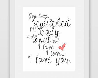 You Have Bewitched Me Body And Soul And I Love... I Love... I Love You. Pride and Prejudice Couples Print