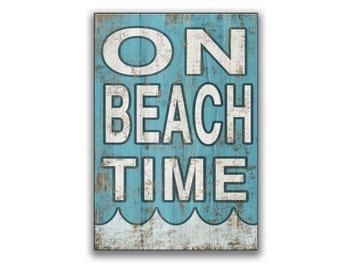On Beach Time handmade wooden sign Beach decor Beach signs Cottage signs Cottage decor Resort signs Resort plaques Beach quote signs