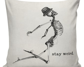 Skeleton Stay Weird Cushion Pillow Cover cotton canvas throw pillow 18 inch square #UE0144 Urban Elliott
