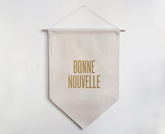 Bonne Nouvelle Banner, Original Typographic Home Decor, Handmade Wall Hanging, Natural Cotton Fabric, Glitter Gold / Black Velvet Iron-on