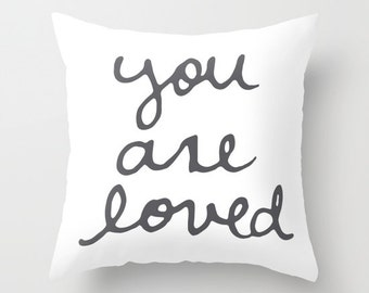You Are Loved Pillow Cover - Typography Throw Pillow - Charcoal Grey and White - By Aldari Home