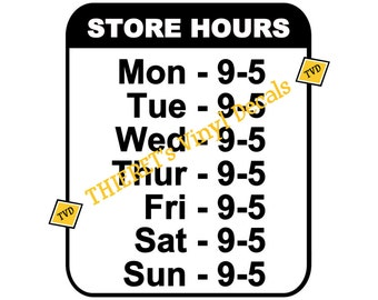 Custom store hours decal