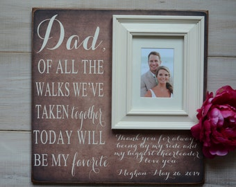 Father of the Bride Wedding Gift Personalized Picture Frame Of ALL THE WALKS Dad Daddy Thank You Wedding Frame 16x16
