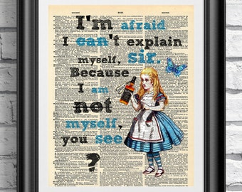Art Print Alice in Wonderland on vintage dictionary page Upcycled artwork original print dictionary vintage. Tipsy Alice Funny quotation.