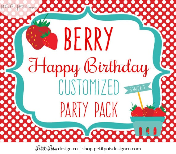 Berry Happy Birthday CUSTOM Printable Party By