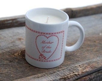 Mother of the Bride mug filled with Very vanilla soy wax