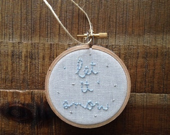 let it snow embroidery hoop ornament