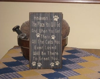 Heaven with Paw Prints for Cat's.