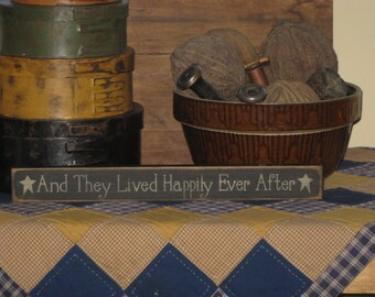 And They Lived Happily Ever After ~ shelf sitter
